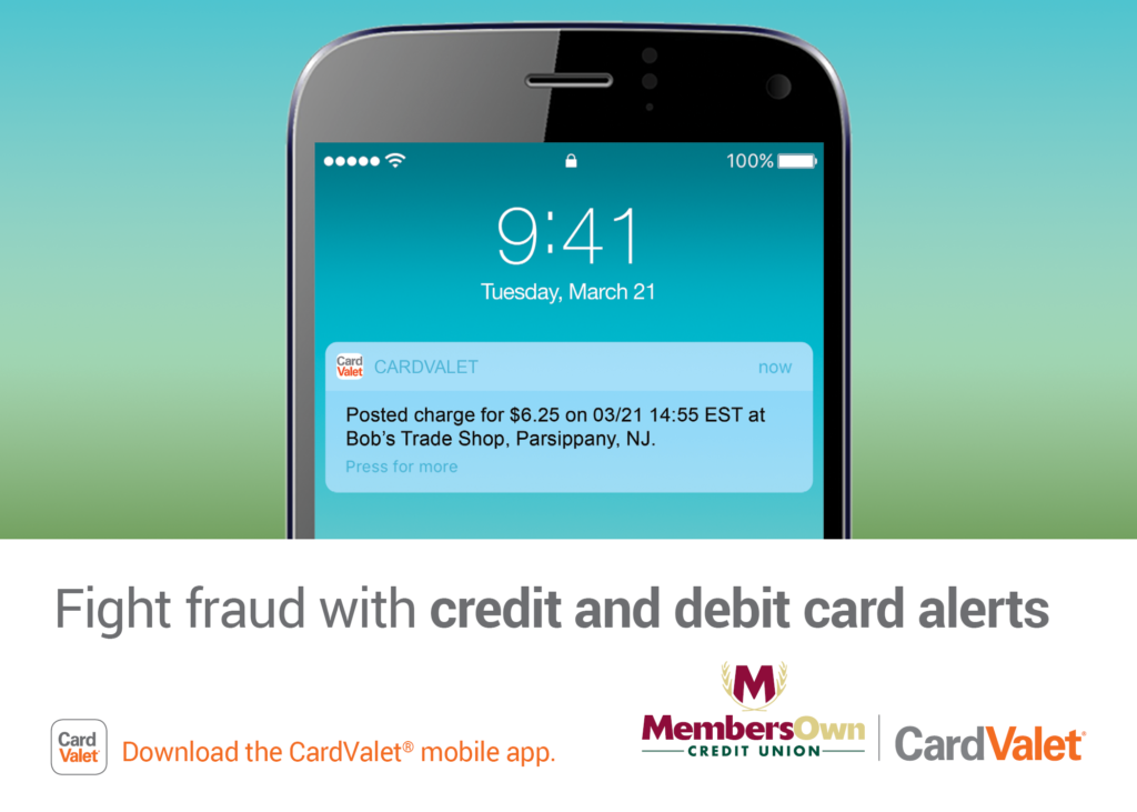 Download the CardValet app to help monitor and prevent debit card fraud.